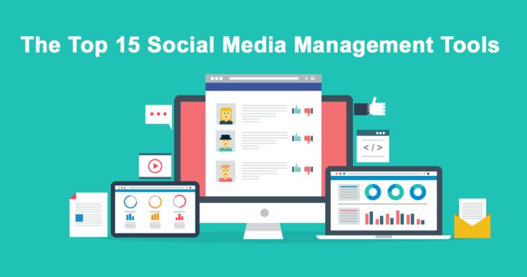 top-15-Social-Media-Management-Tools-760x400
